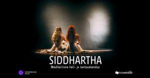 Медитативная постановка «Сиддхартха» @ Koit tantsustuudio